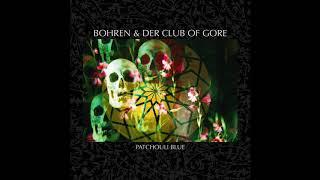 Bohren & Der Club Of Gore – Total Falsch