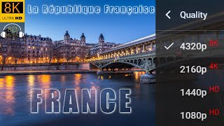 FRANCE in 8K Video Ultra HD and 8D Relaxing Music | 8K Visual 8D Audio