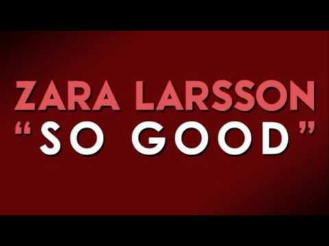Zara Larsson - So Good Ft. Ty Dolla Sign (lyrics)