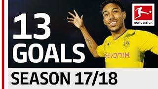 Pierre-Emerick Aubameyang - All Goals so far 2017/18