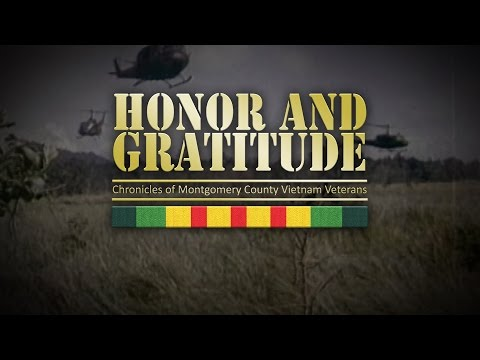 Honor and Gratitude: Chronicles of Montgomery County Vietnam Veterans