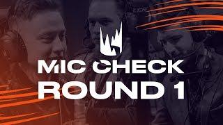 LEC Mic Check: Playoffs Round 1 (Spring 2019)