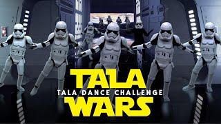 TALA WARS (Tala Dance Challenge - Star Wars Edition)
