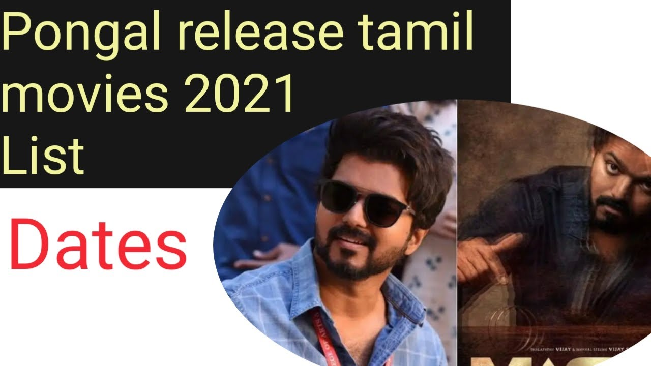 Pongal release tamil movies 2021 list ...