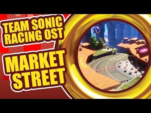 "Team Sonic Racing OST - ""Market Street"""