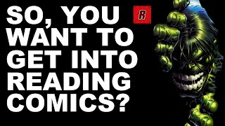 Getting into Comic Books | Comic Collecting 101 | Beginner Comic Collector