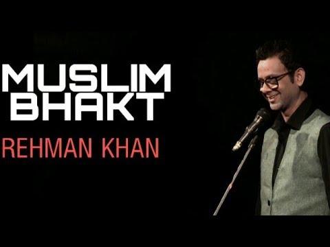 Muslim Bhakt   Standup Comedy   Rehman Khan