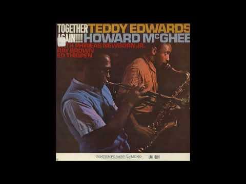 Teddy Edwards & Howard McGhee -‎  Together Again! ( Full Album )