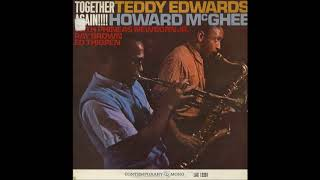 Teddy Edwards & Howard McGhee -  Together Again! ( Full Album )