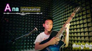 Ana Uhibbukafillah - Cover by Dedy [Live] lirik