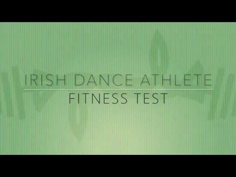 Irish Dance Athlete - Fitness Test