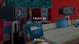 Focal Trio11 Be, Feel the Difference!
