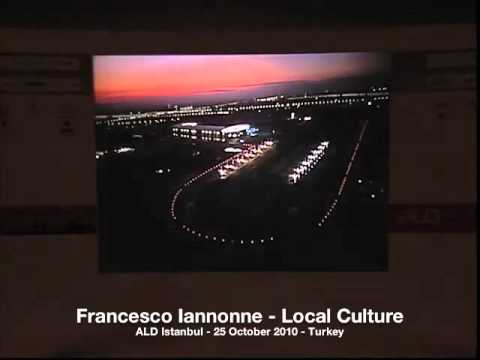 Francesco Iannone - Architectural lighting, local culture and new technologies - ALD Istanbul 2010