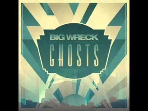 Big Wreck - Diamonds