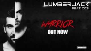 Lumberjack feat. Cozi - Warrior [Official Audio]