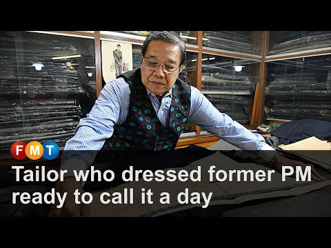 Tailor who dressed former PM ready to call it a day