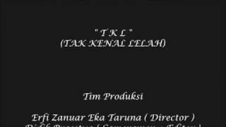TKL (Tak Kenal Lelah)