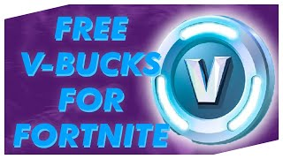 HOW TO GET FREE V-BUCKS IN FORTNITE (2019) [FREE DOWNLOAD]