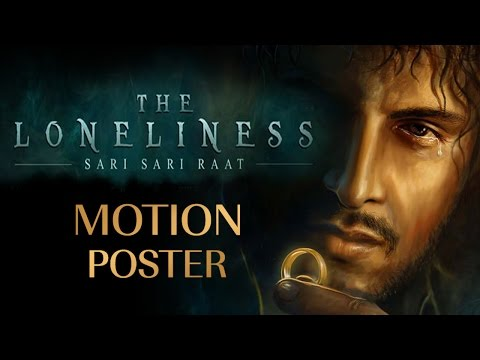 Sari Sari Raat- The Loneliness I Official Motion Poster I Azaan Sahab