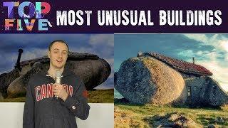 Top 5 Most Unusual Looking Buildings