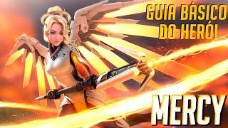 COMO JOGAR DE MERCY - GUIA DO HERÓI - Overwatch Brasil