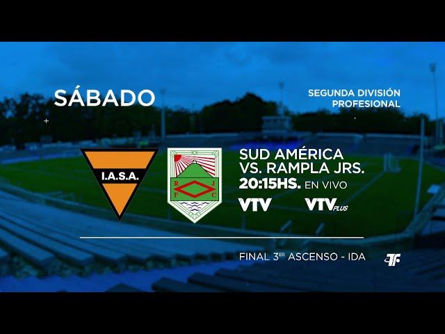 Final IDA - Sud América vs Rampla Jrs. - Segunda División Profesional - 3er Ascenso.