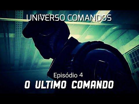 """U.C - FASE 2 : EPI 4 - """"O ÚLTIMO COMANDO"""""""