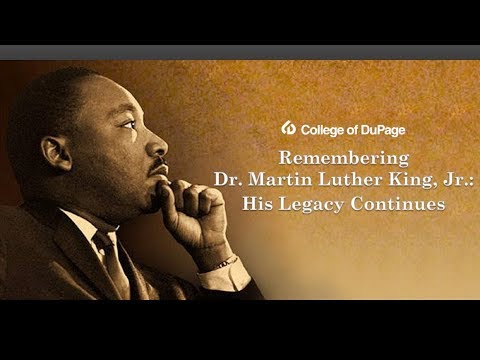 College of DuPage Presents 'Remembering Dr. Martin Luther King Jr.'