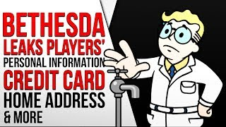 BETHESDA LEAKS CUSTOMERS' PERSONAL INFO, CREDIT CARD, ADDRESS, NAME & MORE - Fallout 76 News