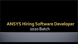 Ansys Hiring 2020 Batch Students ! Registration Link | Off Campus Update