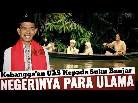 BERSYUKUR MENJADI URANG BANJAR   Tanah Banjar Kalimantan Selatan   Negerinya Negeri Para Ulama