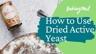 How to use Dried Active Yeast by Allinson | Baking Mad
