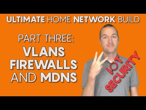 Setup IoT VLANs and Firewall Rules with UniFi. ULTIMATE (Smart) Home Network Part Three