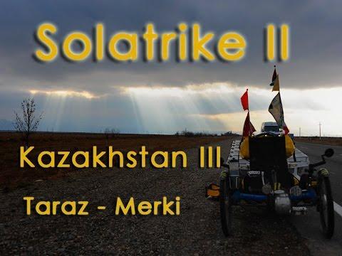 Solatrike II, Kazakhstan III, Taraz to Merki by d-t-b.ch