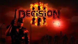 Decision3 Trailer