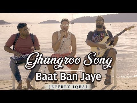 ghungroo-song-(war)-|-baat-ban-jaye-|-cover-by-jeffrey-iqbal-&-purnash