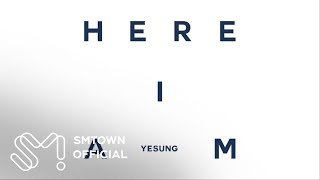 YESUNG 예성_The 1st Mini Album 'Here I am'_Highlight Medley