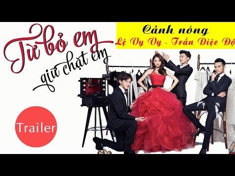 Trailer Tu Bo Em Giu Chat Em
