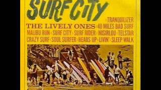 08 - Lively Ones - Sleep Walk - Surf City - 1963