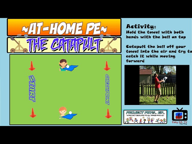 Project Phys. Ed. S1E1: At Home PE- The Catapult