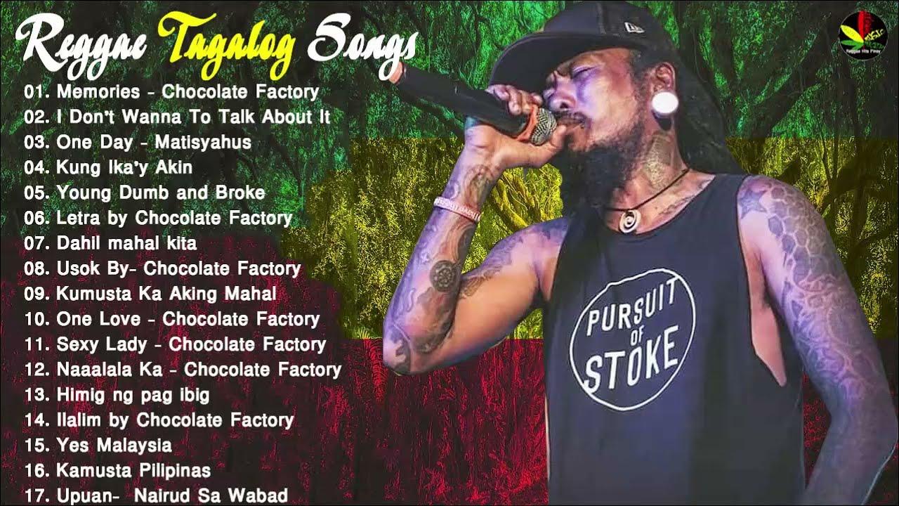 Download NEW Tagalog Reggae Classics Songs 2020 - Chocolate Factory ,Tropical Depression, Blakdyak