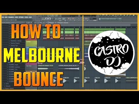 Como hacer Melbourne Bounce Tutorial (FREE FLP + STEMS ) | Castro Dj