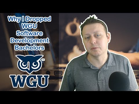 Why I Dropped out of Western Governor's University Software Development Bachelor of Science Program