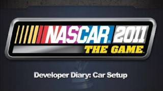 Nascar 2011: The Game - Car Setup Dev Diary | HD