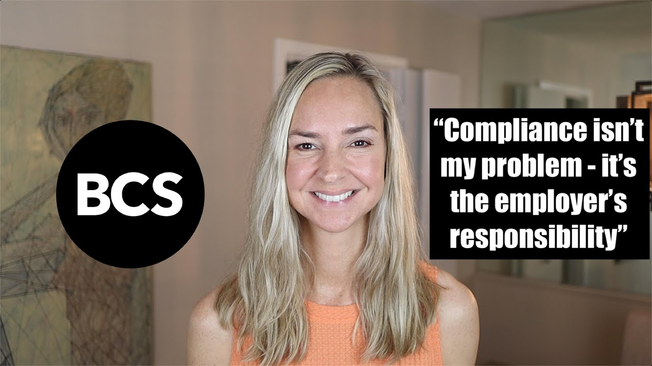 """""""Compliance is the employer's responsibility - it's not my problem."""""""