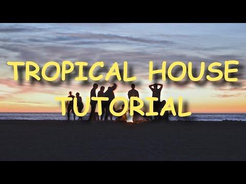 [FLP] How To Make Tropical House In 15min - FL STUDIO EDM Tutorial [Matoma, Kygo]