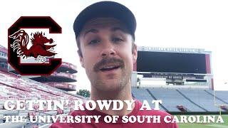 Gettin' Rowdy Y'all at The University of South Carolina