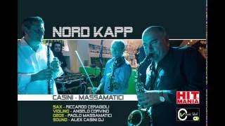 ALEX CASINI DJ & PAOLO MASSAMATICI - Nord Kapp