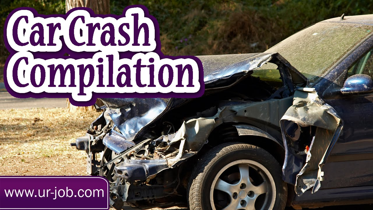 Car Crash Car Crash Compilation Car Crash Compilation Youtube