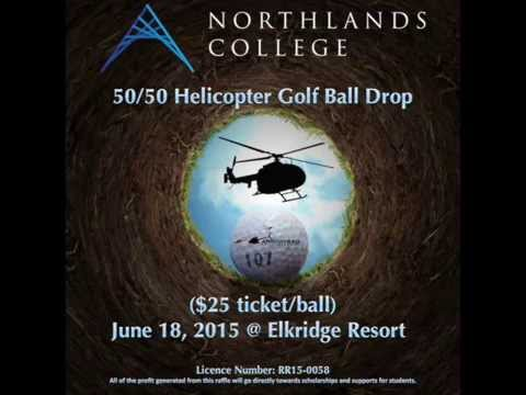 Northlands College 50/50 Helicopter Golf Ball Drop